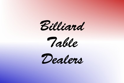 Billiard Table Dealers