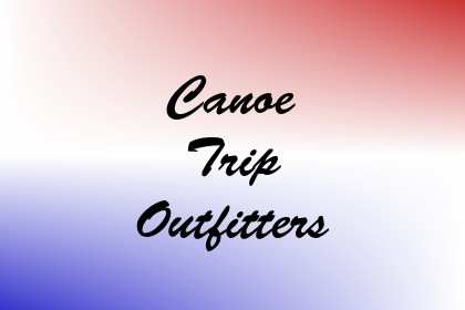 Canoe Trip Outfitters Image