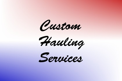 Custom Hauling Services Image