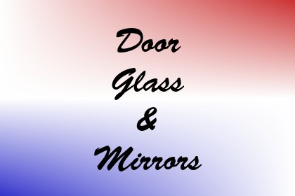 Door Glass & Mirrors Image
