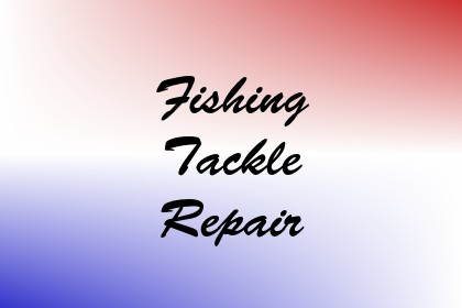 Fishing Tackle Repair Image