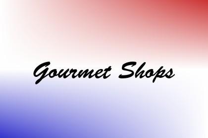 Gourmet Shops Image