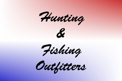 Hunting & Fishing Outfitters Image