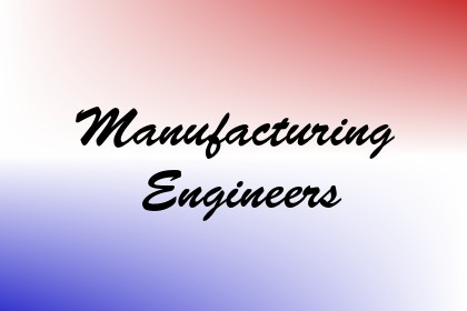 Manufacturing Engineers Image