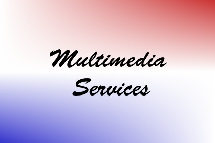 Multimedia Services Image