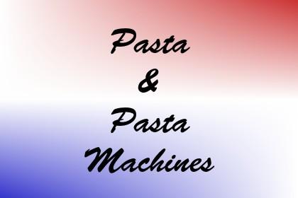 Pasta & Pasta Machines Image