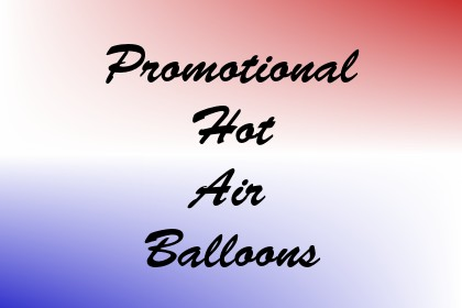 Promotional Hot Air Balloons Image