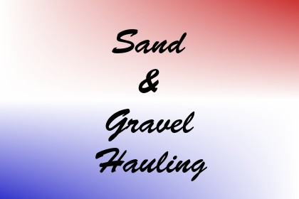 Sand & Gravel Hauling Image