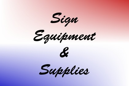 Sign Equipment & Supplies Image