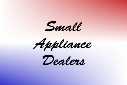 Small Appliance Dealers Image