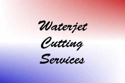 Waterjet Cutting Services Image