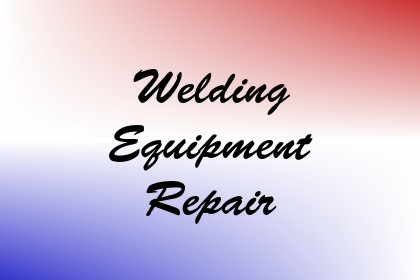 Welding Equipment Repair Image