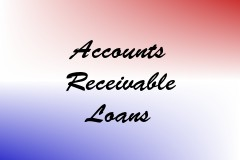 Accounts Receivable Loans