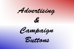 Advertising & Campaign Buttons