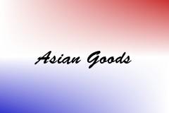 Asian Goods