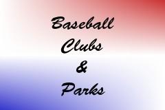 Baseball Clubs & Parks