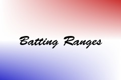 Batting Ranges