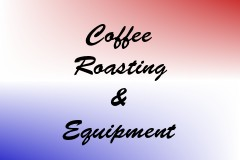 Coffee Roasting & Equipment