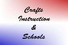 Crafts Instruction & Schools