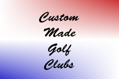 Custom Made Golf Clubs