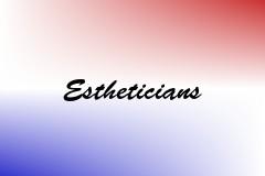 Estheticians