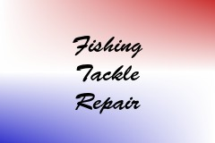 Fishing Tackle Repair