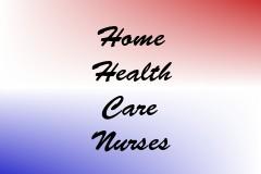 Home Health Care Nurses