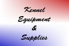 Kennel Equipment & Supplies