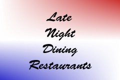Late Night Dining Restaurants