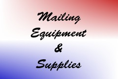 Mailing Equipment & Supplies