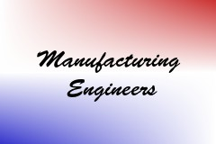Manufacturing Engineers