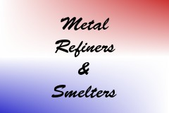 Metal Refiners & Smelters