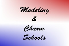 Modeling & Charm Schools