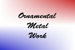 Ornamental Metal Work