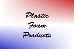 Plastic Foam Products