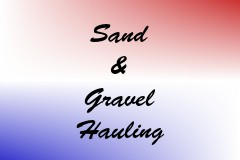 Sand & Gravel Hauling