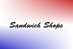 Sandwich Shops