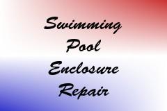 Swimming Pool Enclosure Repair