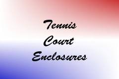Tennis Court Enclosures