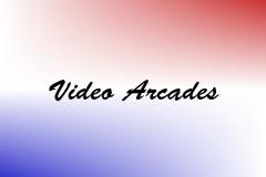 Video Arcades