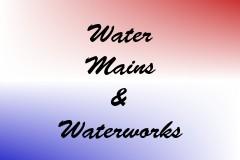 Water Mains & Waterworks