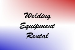 Welding Equipment Rental